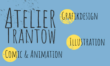 Trantow Atelier - Grafikdesign Illustration Comic  Animation